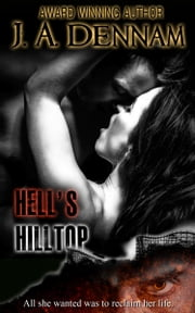 Hell's Hilltop ebook by J A Dennam
