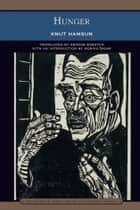 Hunger (Barnes & Noble Library of Essential Reading) ekitaplar by Knut Hamsun, Monika Zagar