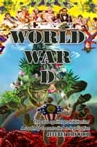 World War D ebook by Jeffrey Dhywood
