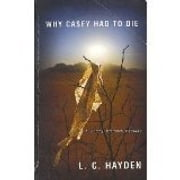 Why Casey Had to Die ebook by L. C. Hayden