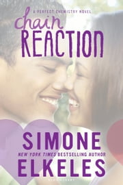 Chain Reaction ebook by Ms. Simone Elkeles