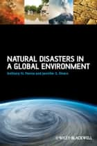 Natural Disasters in a Global Environment ebook by Anthony N. Penna,Jennifer S. Rivers
