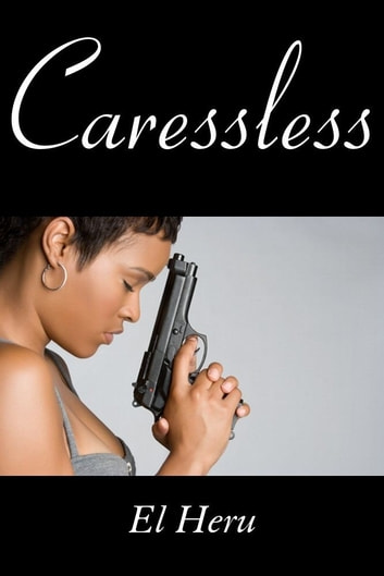 Caressless ebook by Heru EL
