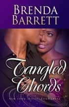 Tangled Chords (New Song Series Book 3) ebook by Brenda Barrett