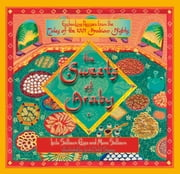 The Sweets of Araby: Enchanting recipes from the Tales of the 1001 Arabian Nights ebook by Muna Salloum,Leila Salloum Elias