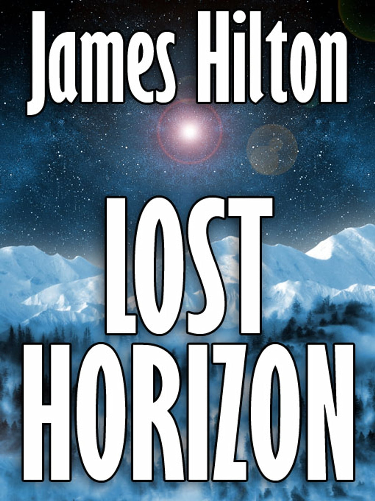 Lost horizon a novel of shangri la ebook by james hilton lost horizon a novel of shangri la ebook by james hilton 9781434448996 rakuten kobo fandeluxe Epub