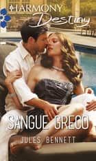 Sangue greco ebook by Jules Bennett