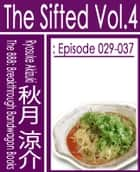 The Sifted Vol.4 - Episode 029-037 (Jp) ebook by 秋月涼介
