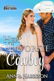 Her Favorite Cowboy ebook by Ann B. Harrison