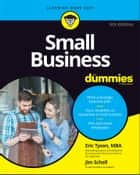 Small Business For Dummies ebook by Eric Tyson, Jim Schell