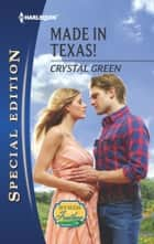 Made in Texas! ebook by Crystal Green