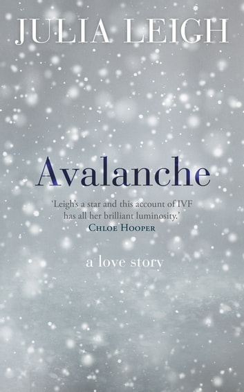 Avalanche ebook by Julia Leigh
