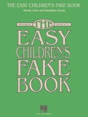 The Easy Children's Fake Book (Songbook) - 100 Songs in the Key of C ebook by Hal Leonard Corp.