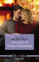 A Fortunes Of Texas Christmas 電子書 by Helen Lacey