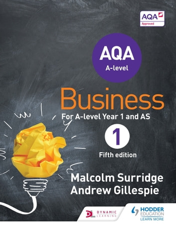 AQA Business for A Level 1 (Surridge & Gillespie) ebook by Malcolm Surridge,Andrew Gillespie