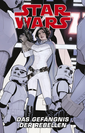 Star Wars - Das Gefängnis der Rebellen ebook by Jason Aaron