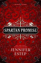 Spartan Promise - A Mythos Academy Novel ebook by