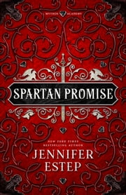 Spartan Promise - A Mythos Academy Novel ebook by Jennifer Estep