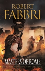 Masters of Rome ebook by Robert Fabbri