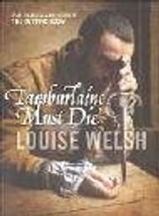 Tamburlaine Must Die ebook by Louise Welsh