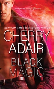 Black Magic ebook by Cherry Adair