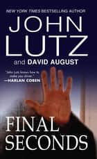 Final Seconds ebook by John Lutz, David August