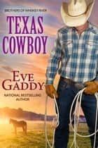 Texas Cowboy ebook by Eve Gaddy
