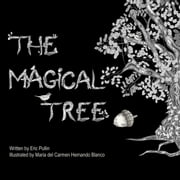 The Magical Tree ebook by Eric Pullin