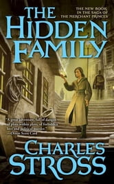 The Hidden Family - Book Two of Merchant Princes ebook by Charles Stross
