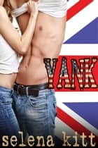 Yank ebook by Selena Kitt