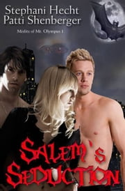 Salem's Seduction ebook by Stephani Hecht,Pattie Shenberger