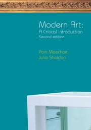 Modern Art - A Critical Introduction ebook by Pam Meecham,Julie Sheldon