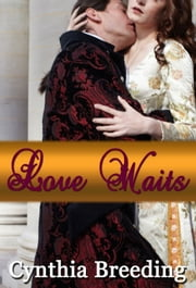 Love Waits ebook by Cynthia Breeding