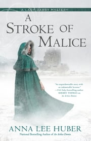 A Stroke of Malice ebook by Anna Lee Huber