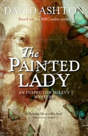The Painted Lady - An Inspector McLevy Mystery ebook by David Ashton
