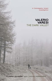 The Dark Valley ebook by Valerio Varesi,Joseph Farrell