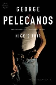 Nick's Trip ebook by George P. Pelecanos