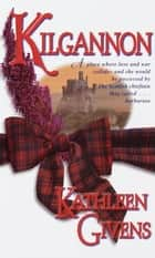 Kilgannon ebook by Kathleen Givens