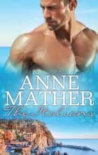 The Italians - 3 Book Box Set ebook by Anne Mather