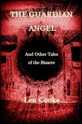 The Guardian Angel ebook by Len Cooke
