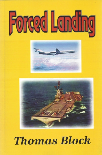 Forced Landing ebooks by Thomas Block