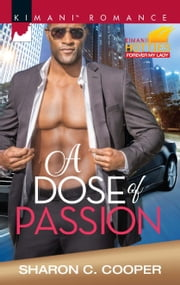 A Dose of Passion ebook by Sharon C. Cooper