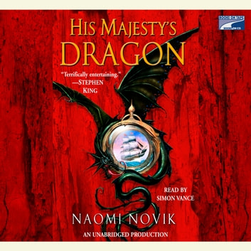 His Majesty's Dragon audiobook by Naomi Novik
