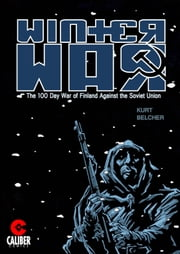 Winter War ebook by Kurt Belcher,Henrik Horvath,Stuart Berryhill