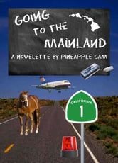 Going to the Mainland ebook by Sam Tabalno