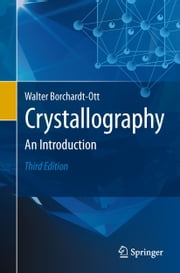 Crystallography - An Introduction ebook by Robert O. Gould,Walter Borchardt-Ott