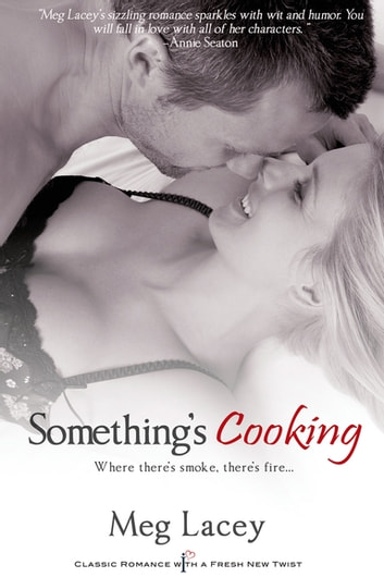 Something's Cooking ebook by Meg Lacey