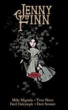 Jenny Finn ebook by Mike Mignola, Troy Nixey, Troy Nixey,...