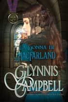 La Donna di MacFarland ebook by Glynnis Campbell