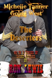 The Deserters ebook by Ron Lewis